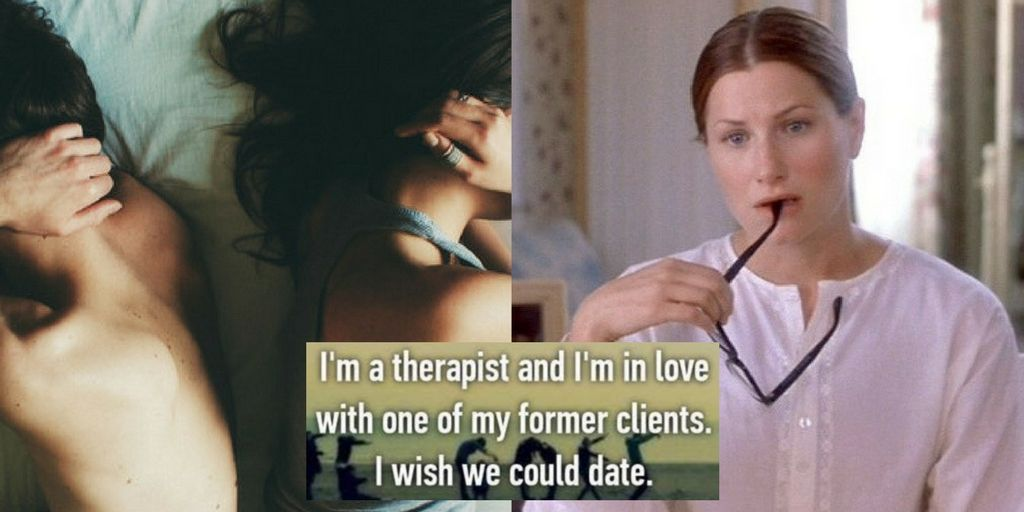Therapist dating former client
